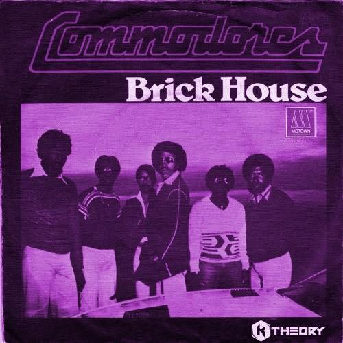 Brick House (K Theory Remix)
