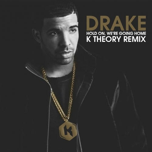Hold On We're Going Home (K Theory Remix)
