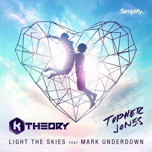 Light The Skies (ft. Mark Underdown & Topher Jones)