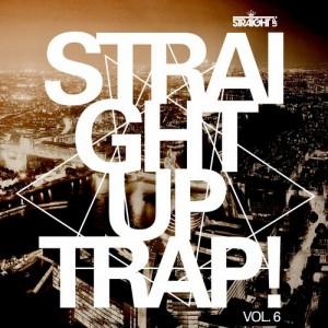 StraightUpTrapVol6