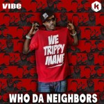 Who Da Neighbors