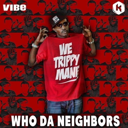 Who Da Neighbors