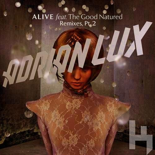 Alive (K Theory Remix)