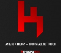 Thou Shall Not Touch (ft. K Theory)