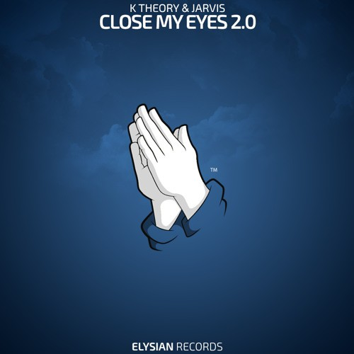 Close My Eyes 2.0